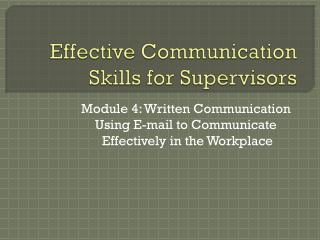 Effective Communication Skills for Supervisors