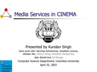 Media Services in CINEMA