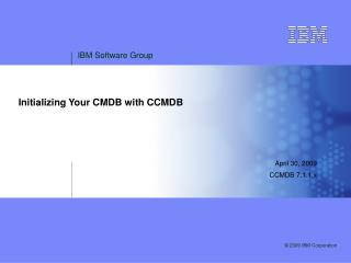 Initializing Your CMDB with CCMDB