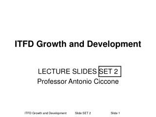 ITFD Growth and Development