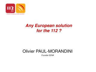 Any European solution for the 112 ?