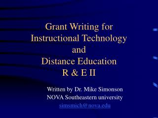 Grant Writing for Instructional Technology and Distance Education R & E II