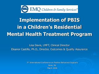 Implementation of PBIS in a Children's Residential Mental Health Treatment Program