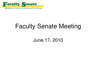 Faculty Senate Meeting June 17, 2010