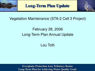 Long-Term Plan Update
