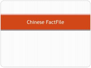 Chinese  FactFile