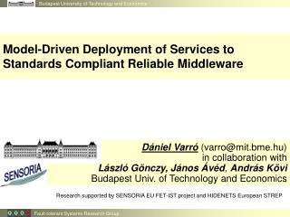 Model-Driven Deployment of Services to Standards Compliant Reliable Middleware