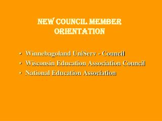 New Council member Orientation