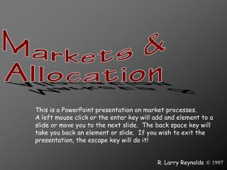This is a PowerPoint presentation on market processes.