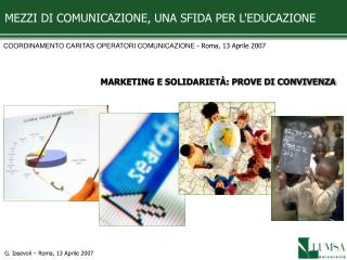 MARKETING E SOLIDARIETÀ: PROVE DI CONVIVENZA