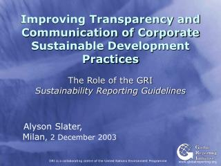 Improving Transparency and Communication of Corporate Sustainable Development Practices