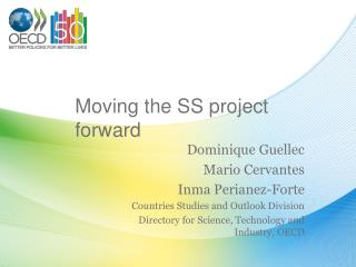 Moving the SS project forward