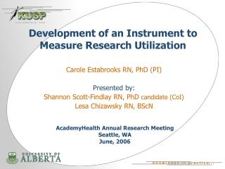 Development of an Instrument to Measure Research Utilization