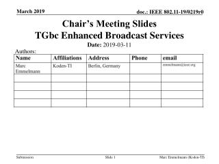 Chair's Meeting Slides TGbc Enhanced Broadcast Services
