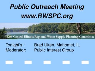 Public Outreach Meeting RWSPC