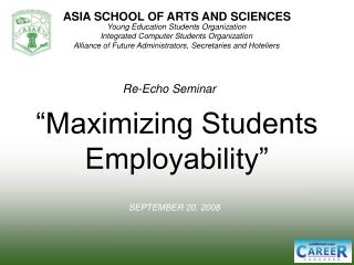 """Maximizing Students Employability"""