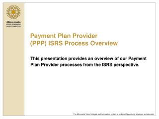 Payment Plan Provider (PPP) ISRS Process Overview