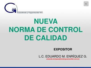 NUEVA  NORMA DE CONTROL DE CALIDAD