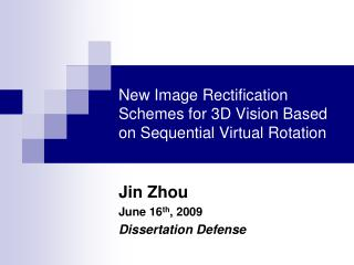 New Image Rectification Schemes for 3D Vision Based on Sequential Virtual Rotation