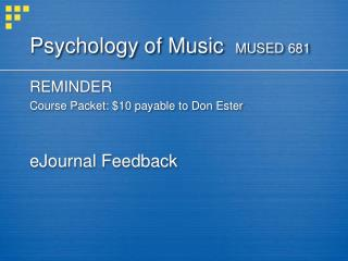 Psychology of Music   MUSED 681