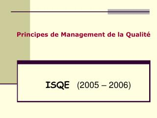 Principes de Management de la Qualité