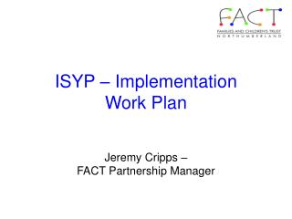 ISYP – Implementation Work Plan