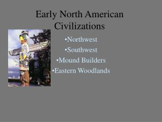Early North American Civilizations