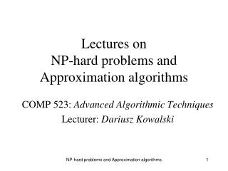 Lectures on  NP-hard problems and Approximation algorithms
