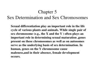 Chapter 5 Sex Determination and Sex Chromosomes