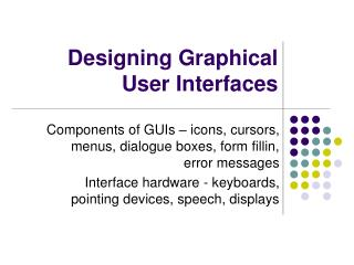 Designing Graphical User Interfaces