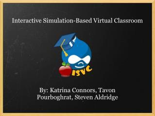 Interactive Simulation-Based Virtual Classroom