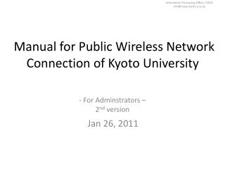 Manual for Public Wireless Network Connection of Kyoto University