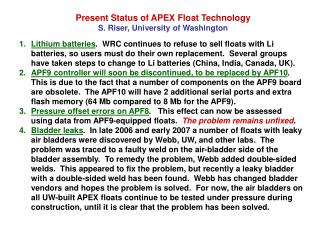 Present Status of APEX Float Technology S. Riser, University of Washington