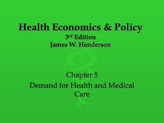 Chapter 5  Demand for Medical Care
