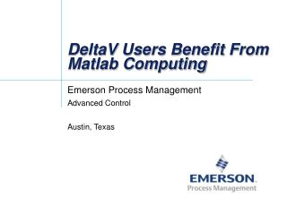 DeltaV Users Benefit From Matlab Computing