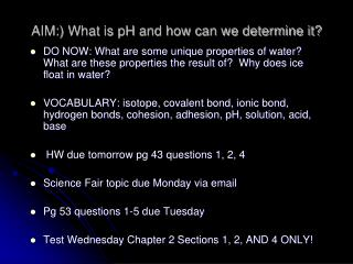 AIM:) What is pH and how can we determine it?