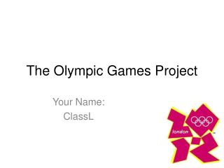 The Olympic Games Project