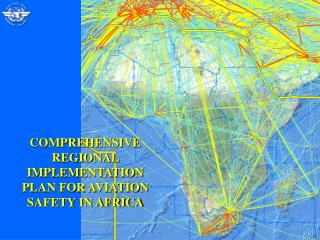 COMPREHENSIVE REGIONAL IMPLEMENTATION PLAN FOR AVIATION SAFETY IN AFRICA