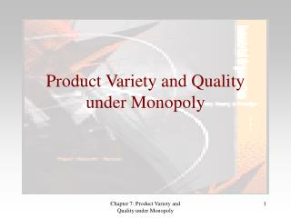 Product Variety and Quality under Monopoly
