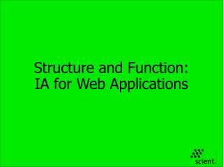 Structure and Function: IA for Web Applications