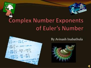Complex Number Exponents of Euler's Number