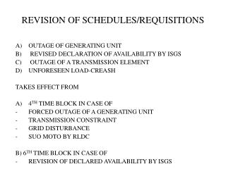 REVISION OF SCHEDULES/REQUISITIONS
