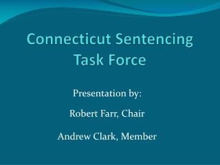 Connecticut Sentencing Task Force