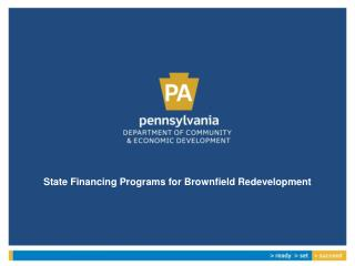 State Financing Programs for Brownfield  Redevelopment