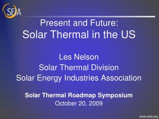 Present and Future: Solar Thermal in the US