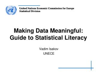 Making Data Meaningful: Guide to Statistical Literacy