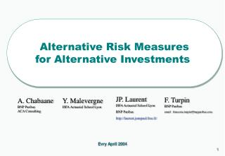 Alternative Risk Measures for Alternative Investments