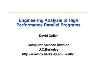 Engineering Analysis of High Performance Parallel Programs