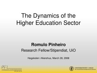 The Dynamics of the   Higher Education Sector
