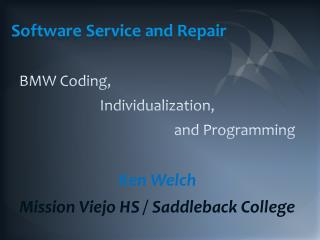 Software Service and Repair